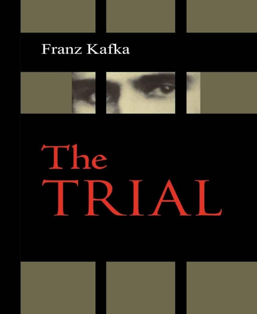The Trial -Franz Kafka